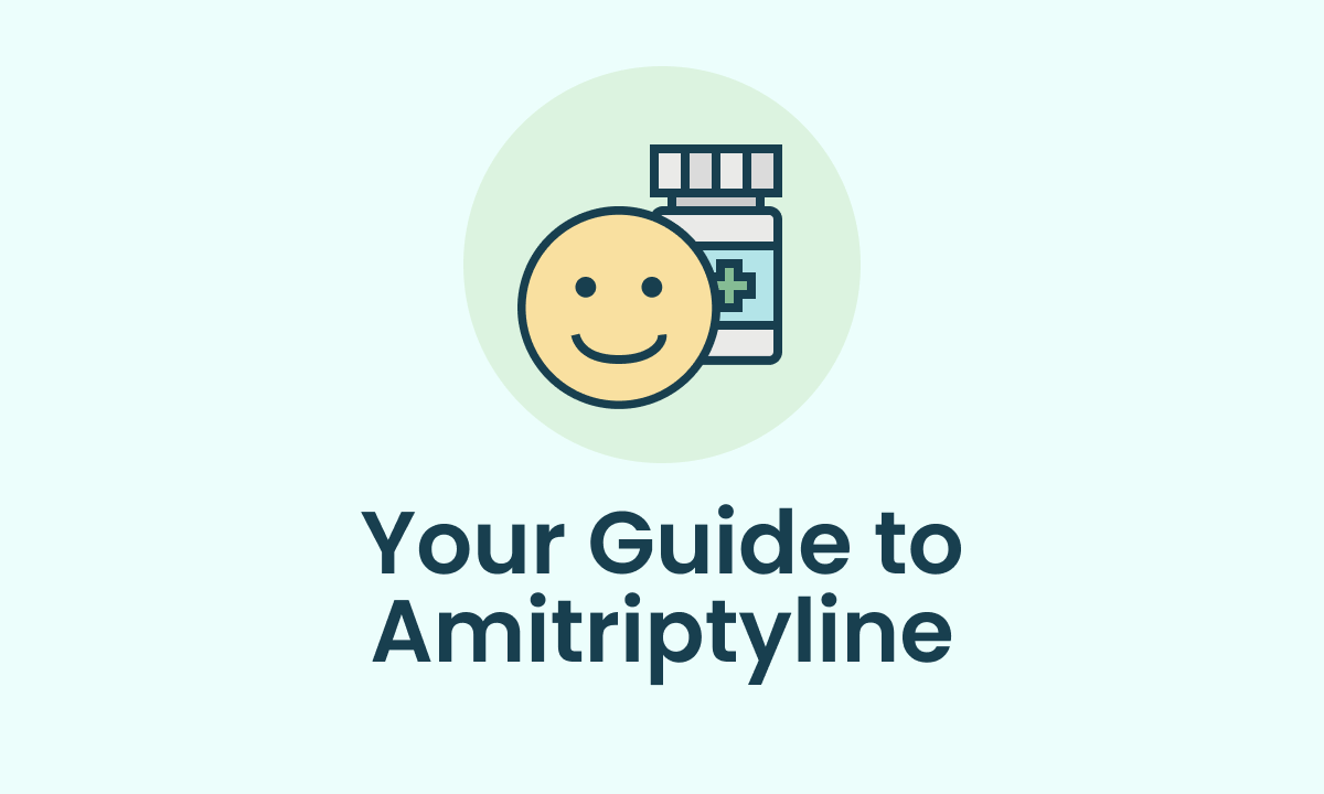 """A cartoon of a medication bottle on top of the words """"Your Guide to Amitriptyline"""""""